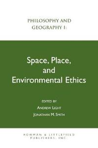 Space, Place, and Environmental Ethics