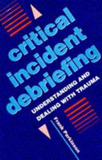 Critical Incident Debriefing