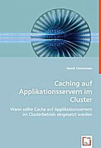 Caching auf Applikationsservern im Cluster