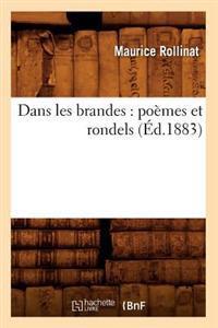 Dans Les Brandes: Poemes Et Rondels (Ed.1883)