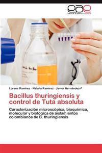 Bacillus Thuringiensis y Control de Tuta Absoluta
