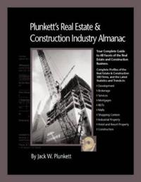 Plunkett's Real Estate & Construction Industry Almanac 2010