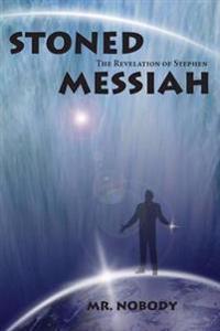 Stoned Messiah