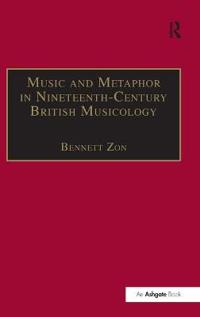 Music and Metaphor in Nineteenth-Century Musicology