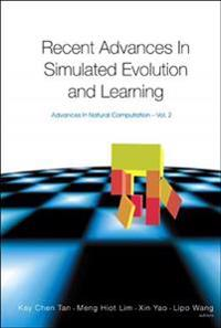 Recent Advances In Simulated Evolution And Learning