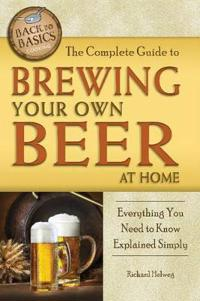 The Complete Guide to Brewing Your Own Beer at Home