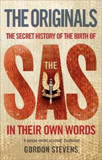 Originals: the secret history of the birth of the sas - in their own words