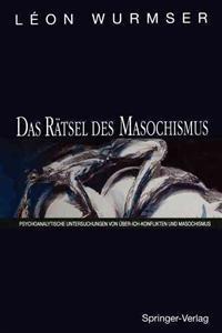 Das Ratsel des Masochismus