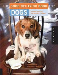 The Good Behavior Book for Dogs