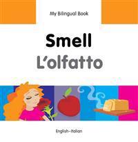 Smell / L'olfatto