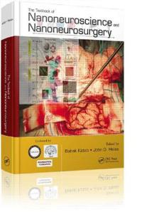 The Textbook of Nanoneuroscience and Nanoneurosurgery