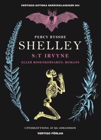 S:t Irvyne eller Rosenkorsaren : romans