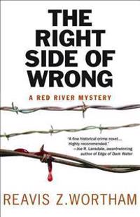 The Right Side of Wrong: A Red River Mystery