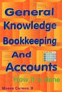 General Knowledge Bookkeeping & Accounts