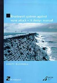 Revetment Systems Against Wave Attack
