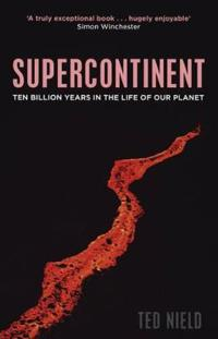 Supercontinent - 10 billion years in the life of our planet