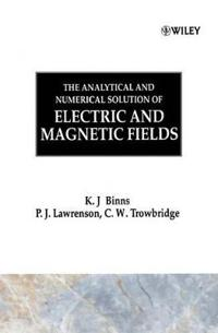 The Analytical and Numerical Solution of Electric and Magnetic Fields