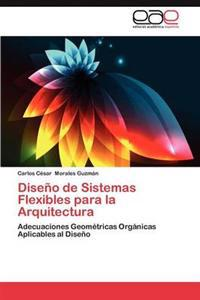 Diseno de Sistemas Flexibles Para La Arquitectura