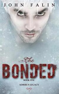 The Bonded: Adriel's Legacy