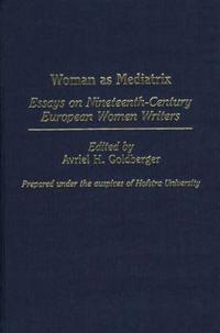 Woman As Mediatrix