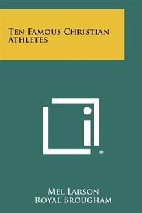 Ten Famous Christian Athletes