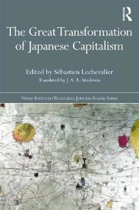 The Great Transformation of Japanese Capitalism