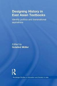 Designing History in East Asian Textbooks