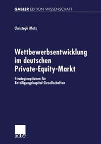 Wettbewerbsentwicklung Im Deutschen Private-equity-markt