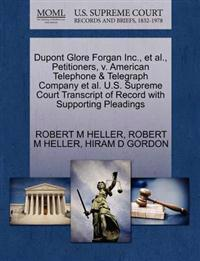 DuPont Glore Forgan Inc., et al., Petitioners, V. American Telephone & Telegraph Company et al. U.S. Supreme Court Transcript of Record with Supporting Pleadings