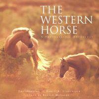 Western Horse: A Photographic Anthology