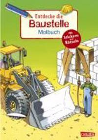 Rudel, I: Entdecke...: Entdecke die Baustelle