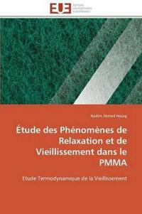 �tude Des Ph�nom�nes de Relaxation Et de Vieillissement Dans Le Pmma