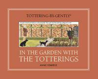 In the Garden with the Totterings
