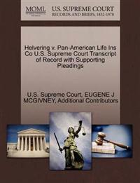 Helvering V. Pan-American Life Ins Co U.S. Supreme Court Transcript of Record with Supporting Pleadings