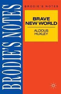 Huxley: Brave New World