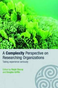 A Complexity Perspective On Researching Organizations