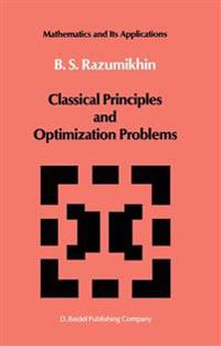 Classical Principles and Optimization Problems
