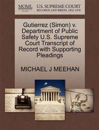 Gutierrez (Simon) V. Department of Public Safety U.S. Supreme Court Transcript of Record with Supporting Pleadings