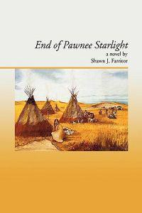 End of Pawnee Starlight