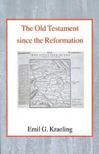 The Old Testament Since the Reformation