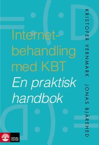 Internetbehandling med KBT : En praktisk handbok