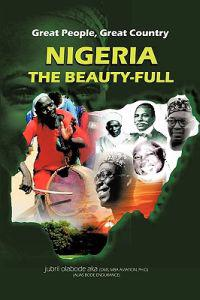 Great People, Great Country, Nigeria the Beautiful