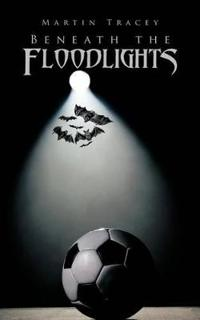 Beneath the Floodlights