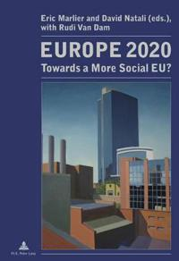Europe 2020: Towards a More Social Eu?