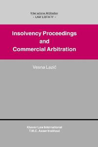 Insolvency Proceedings and Commercial Arbitration