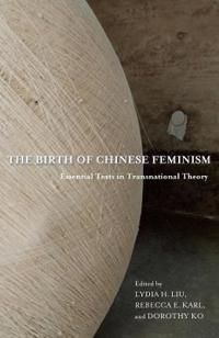 Birth of Chinese Feminism: The Writings of Kang Hang