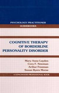 Cognitive Therapy of Borderline Personality Disorder