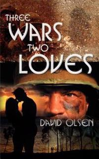 Three Wars Two Loves
