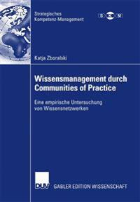 Wissensmanagement Durch Communities of Practice