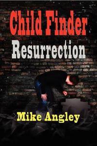 Child Finder Resurrection